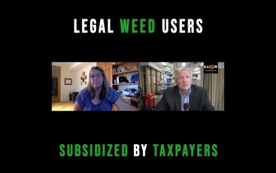 VIDEO-Legal Weed Users Subsidized By Taxpayers